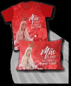Kit - Camiseta + Fronha - REF.0105 - Nossa Senhora de Fátima