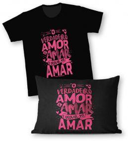 Kit - Camiseta + Fronha - Ref.527-1 - O verdadeiro amor é amar e deixar-me amar. Papa Francisco