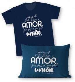 Kit - Camiseta + Fronha - Ref.528-2 - O verdadeiro amor é amar e deixar-me amar. Papa Francisco
