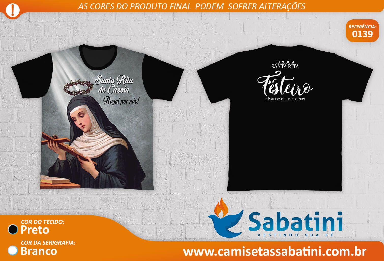 Camiseta Personalizada -FESTEIROS - PARÓQUIA SANTA RITA DE CÁSSIA - CÁSSIA DOS COQUEIROS - SP - ID:15335255  - Camisetas Sabatini