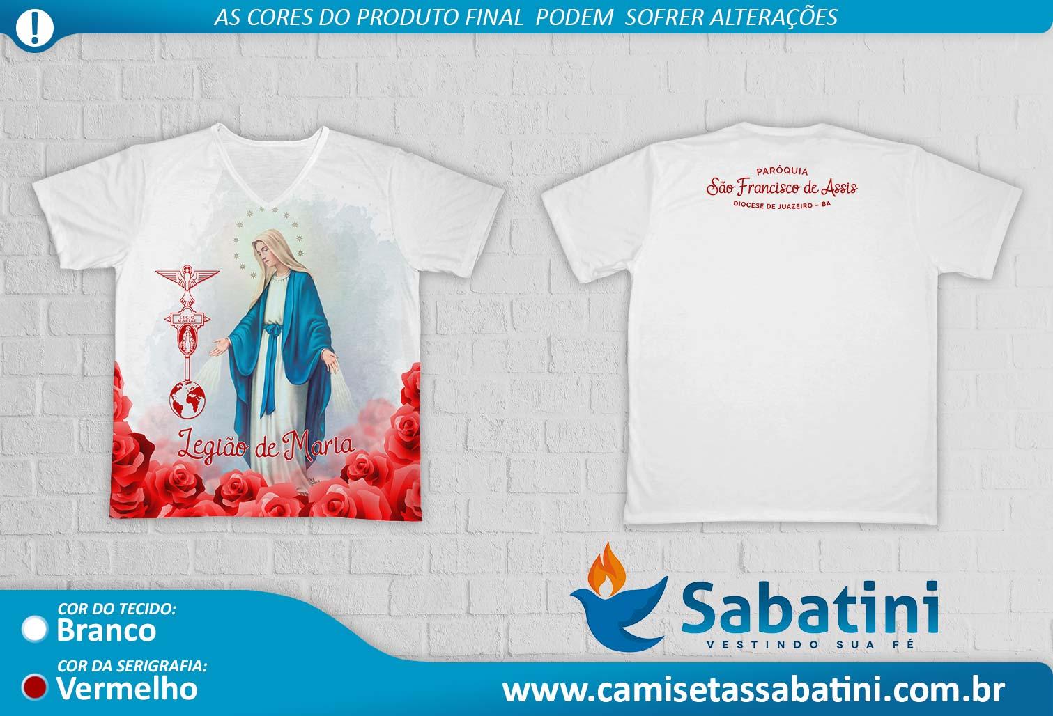 Camiseta Personalizada - Legião de Maria - Paróquia São Francisco de Assis - Diocese de Juazeiro - BA - ID14909653  - Camisetas Sabatini