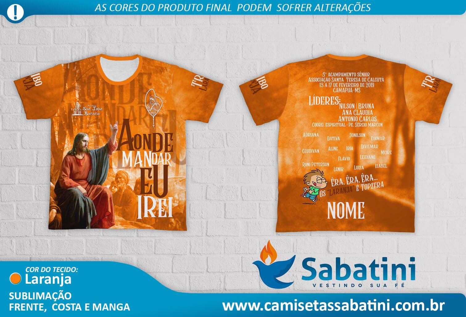 Camiseta Personalizada - Tribo Laranja - Acampamento Aonde Mandar eu Irei - Camapua - MS - ID14674170  - Camisetas Sabatini