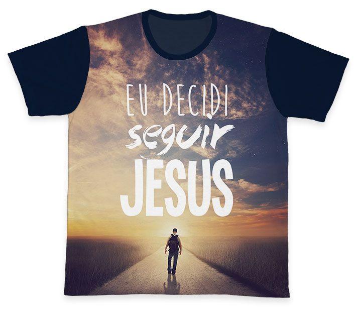Camiseta REF.0202 - Eu decidi seguir Jesus  - Camisetas Sabatini