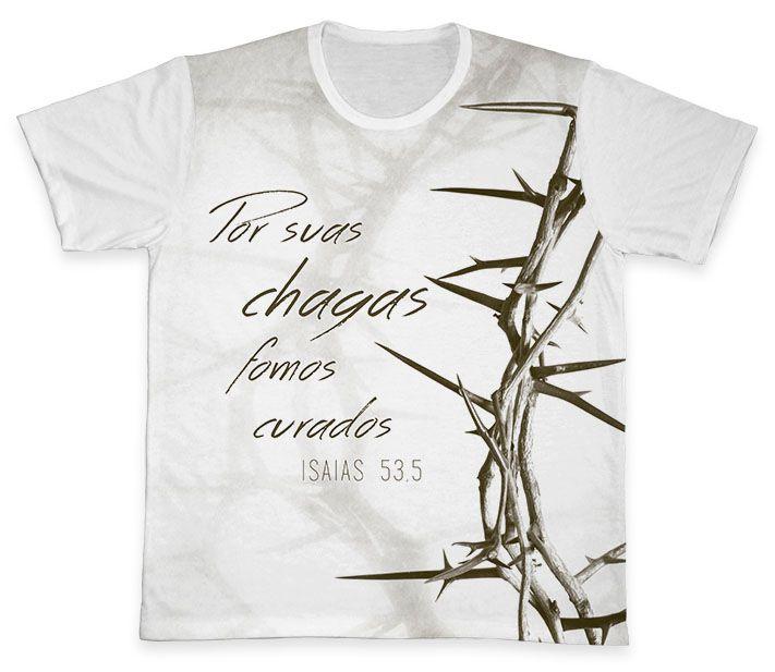 Camiseta REF.0205 - Por suas chagas fomos curados  - Camisetas Sabatini