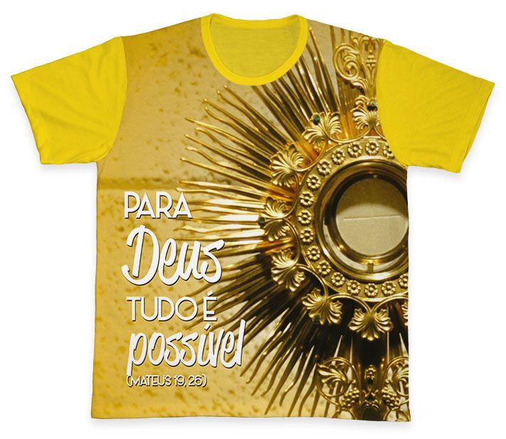 Camiseta REF.0211 - Para Deus tudo é Possível  - Camisetas Sabatini