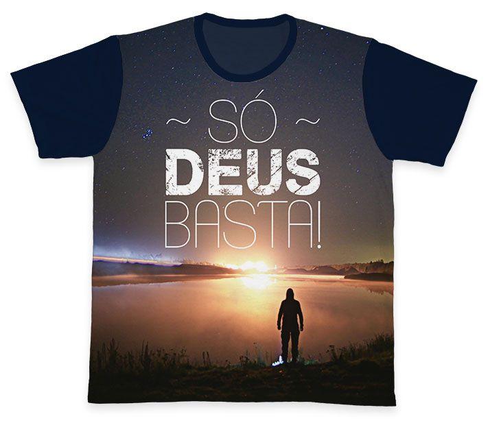 Camiseta REF.0213 - Só Deus Basta  - Camisetas Sabatini