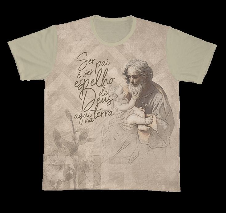 Camiseta Ref. 0238 - São José - Ser pai é ser espelho de Deus aqui na Terra