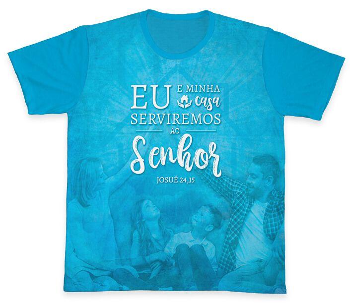 Camiseta REF.0688 - Pastoral Familiar - Eu e minha casa serviremos ao Senhor