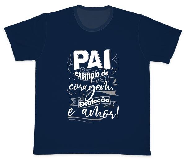 Camiseta Ref. 5292 - Pai, exemplo de coragem, proteção e amor.