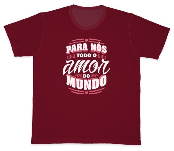 Camiseta Ref. 5610 - Para nós todo o amor do mundo