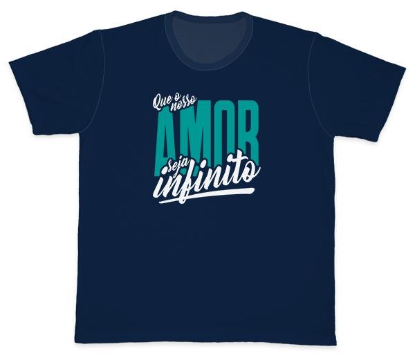 Camiseta Ref. 5611 - Que nosso amor seja infinito