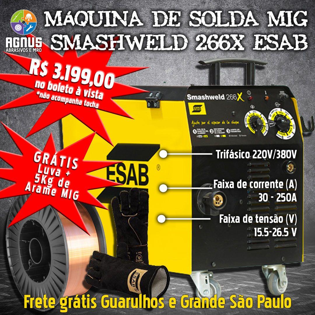 MÁQUINA DE SOLDA MIG SMASHWELD 266X ESAB