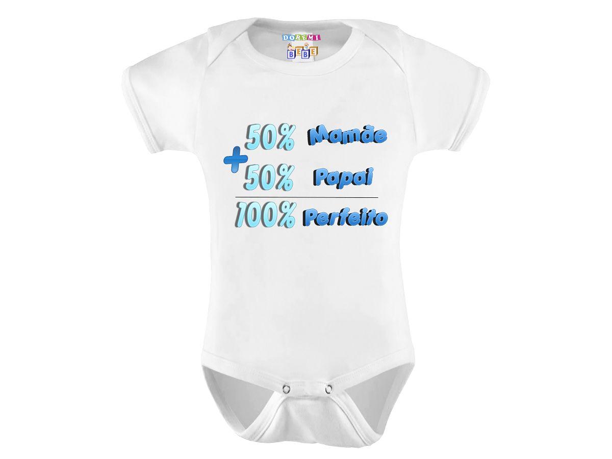 Body Personalizado 50% Mamãe 50% Papai e 100% Perfeito