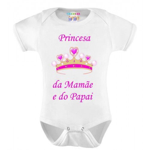 Body Personalizado Princesa da Mamãe e do Papai
