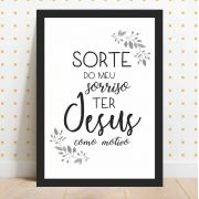 Sorte do Meu Sorriso Ter Jesus Como Motivo