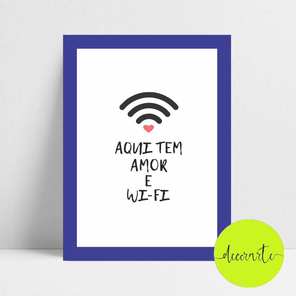 Aqui tem Amor e Wi-Fi