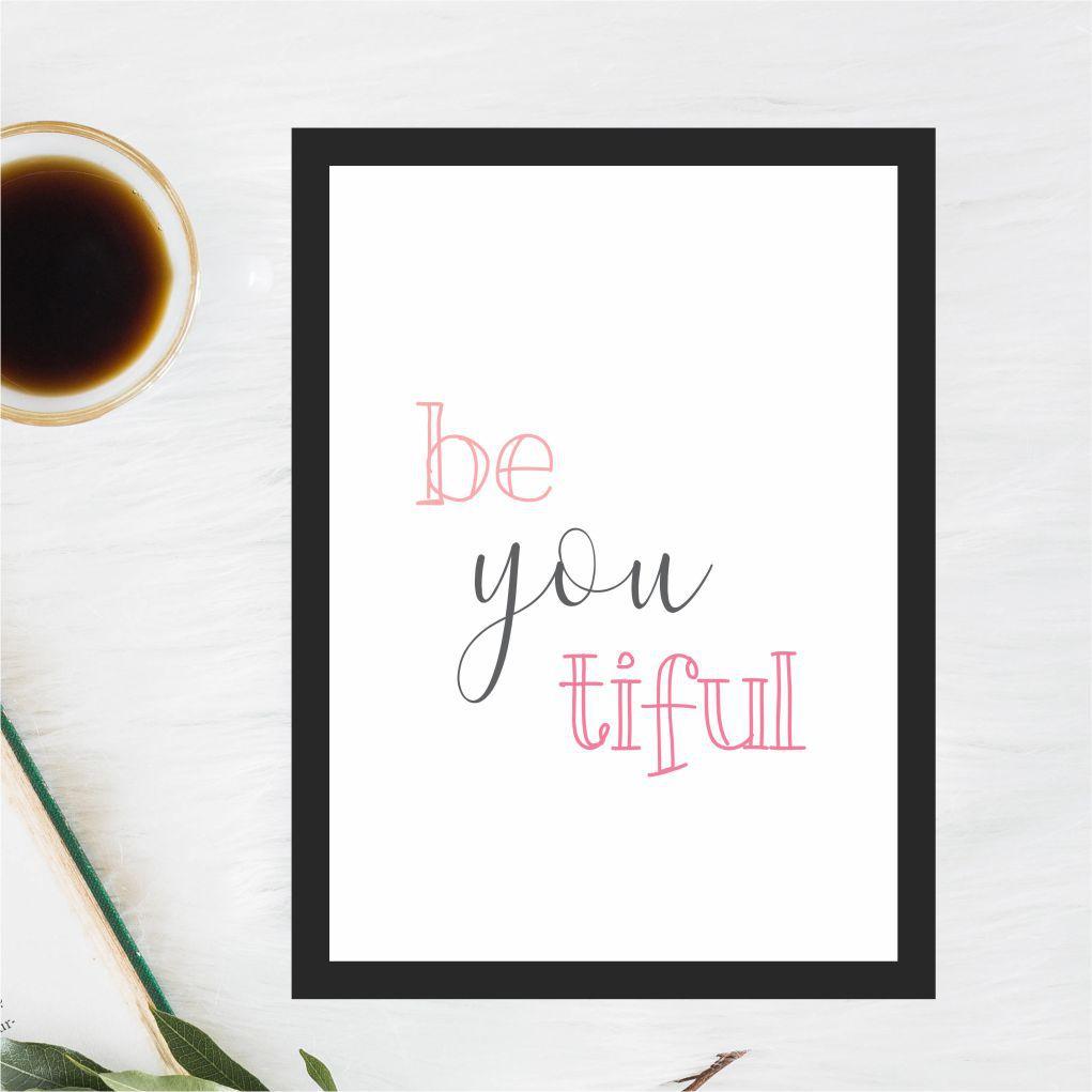 BE YOU TIFUL - beautiful