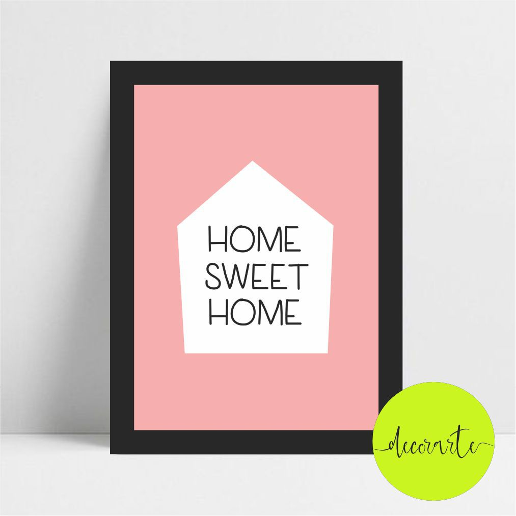 Home Sweet Home - Fundo Rosa