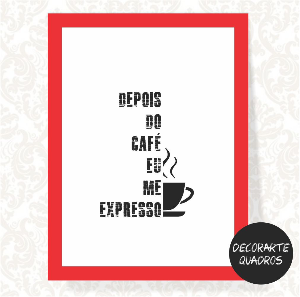 Depois do Café eu me Expresso