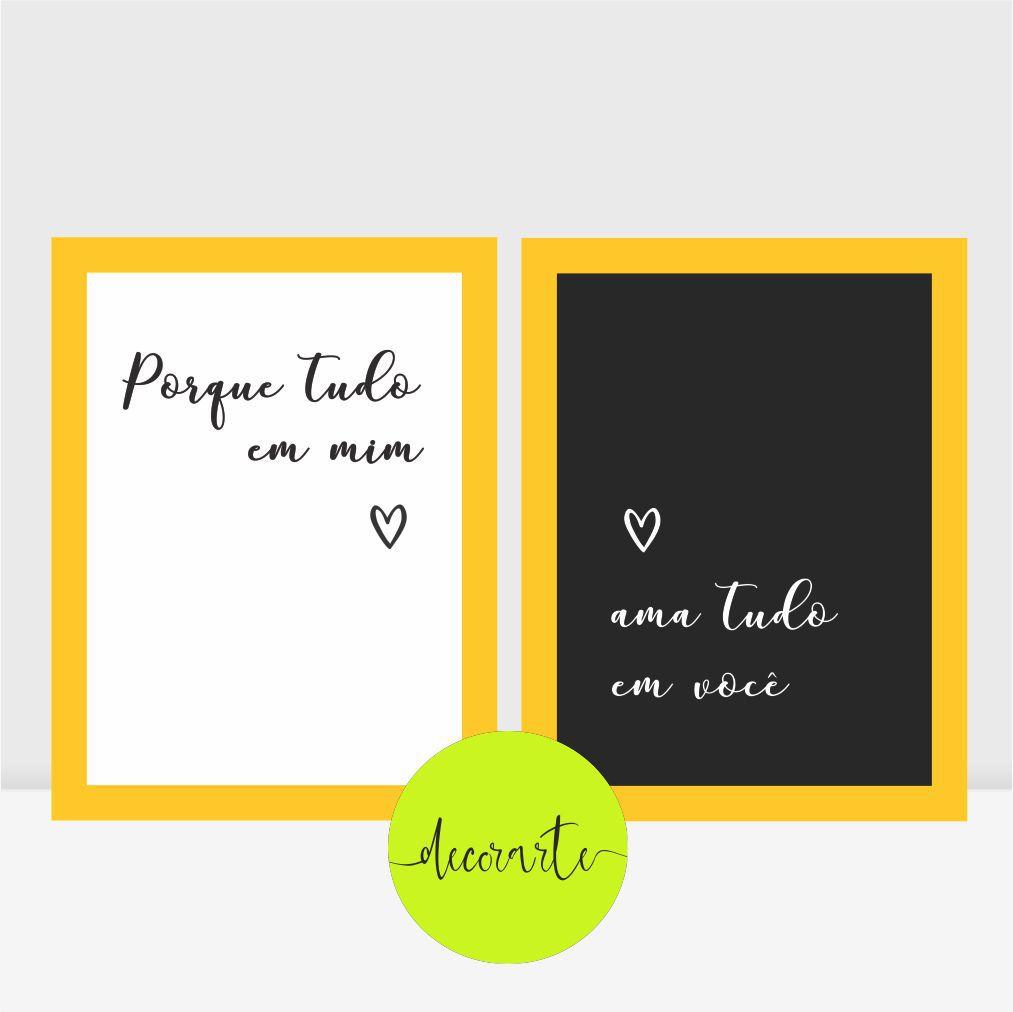 Duo Quadros para Quarto Casal - Porque Tudo em Mim Ama Tudo em Você