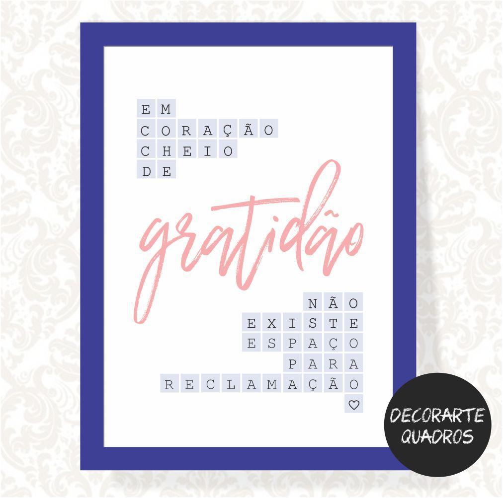 Em Coração Cheio de Gratidão Não Existe Espaço para Reclamação