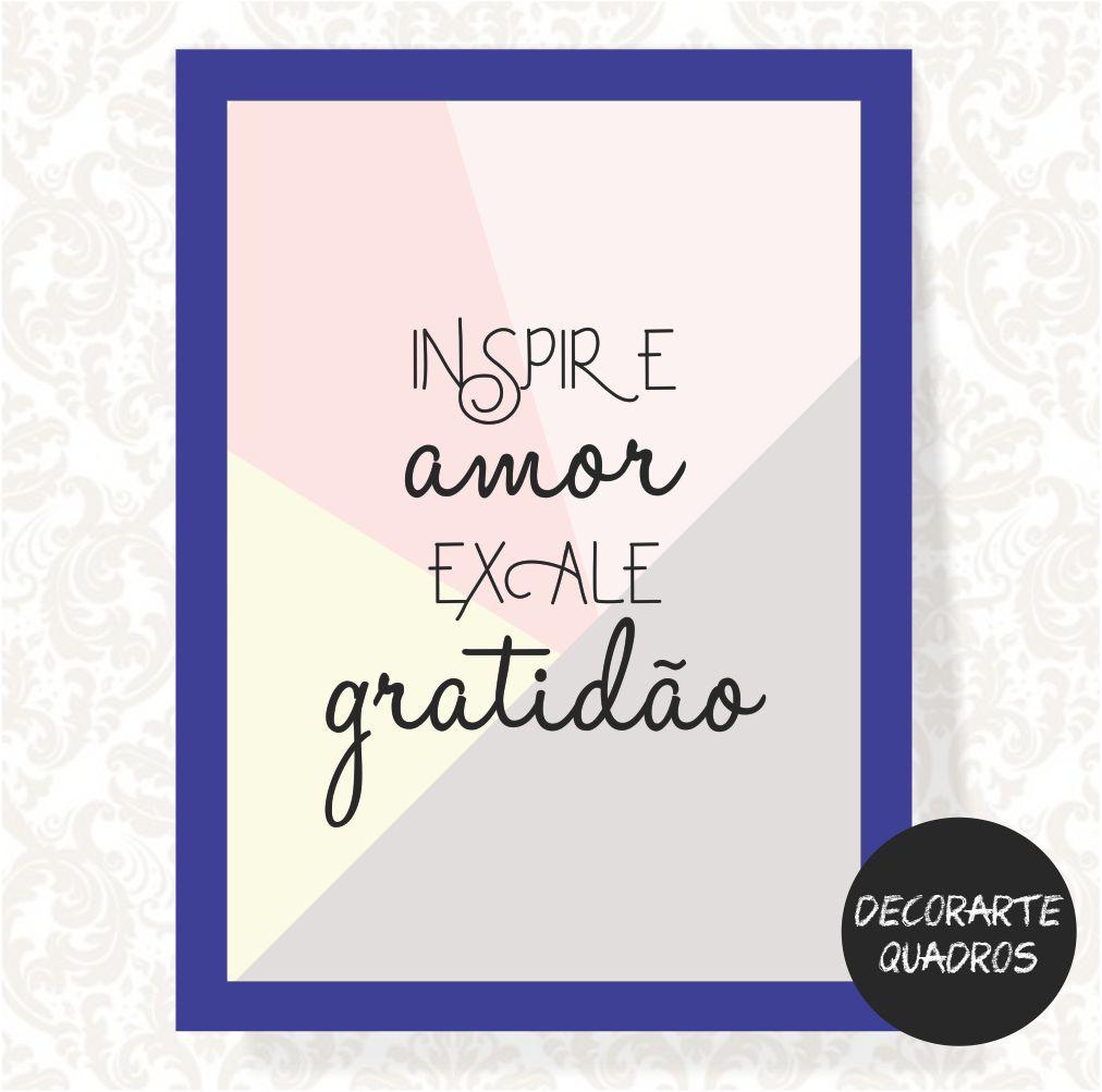Inspire Amor Exale Gratidão