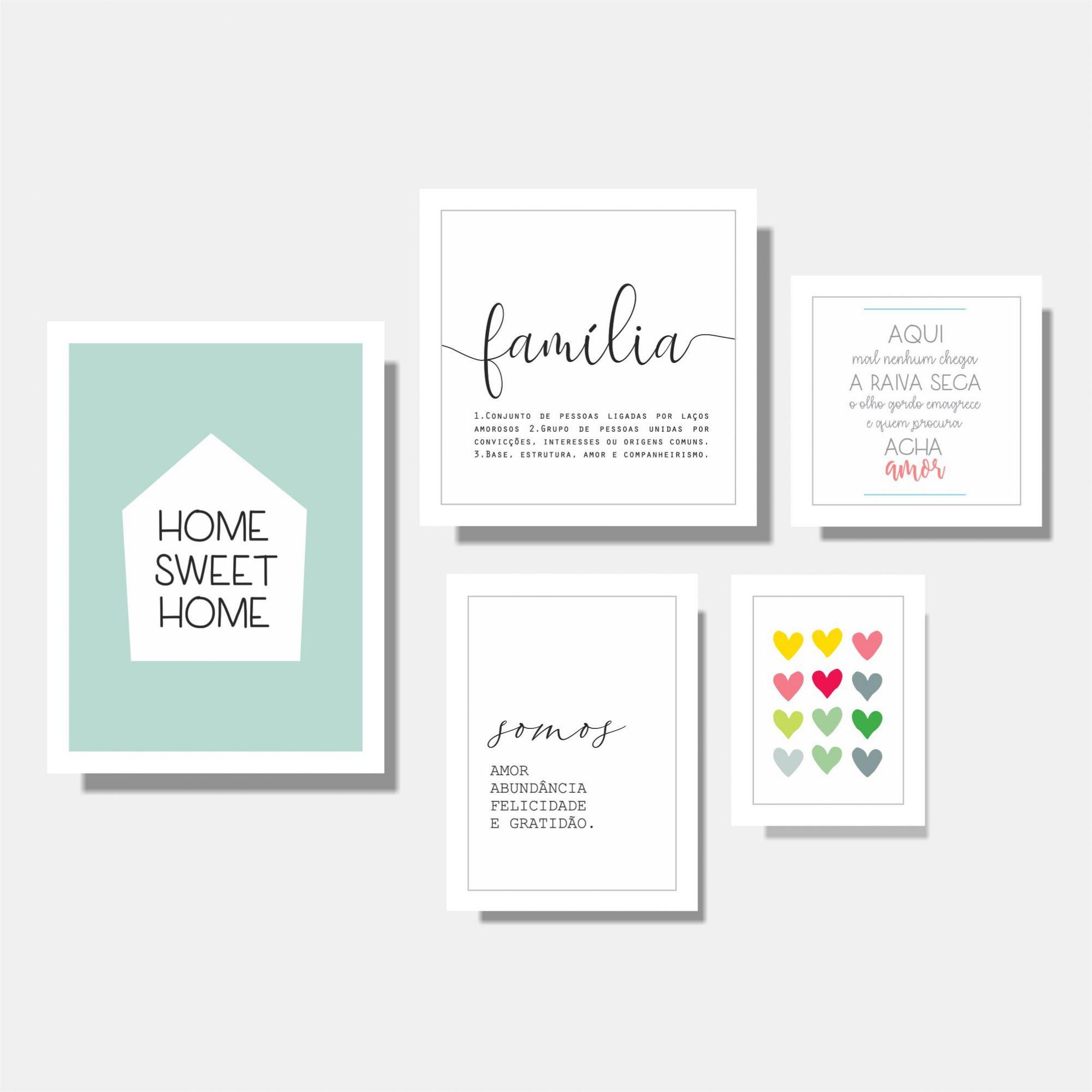 Kit Home Sweet Home + Somos Amor + Corações + Aqui mal Nenhum Chega + Família