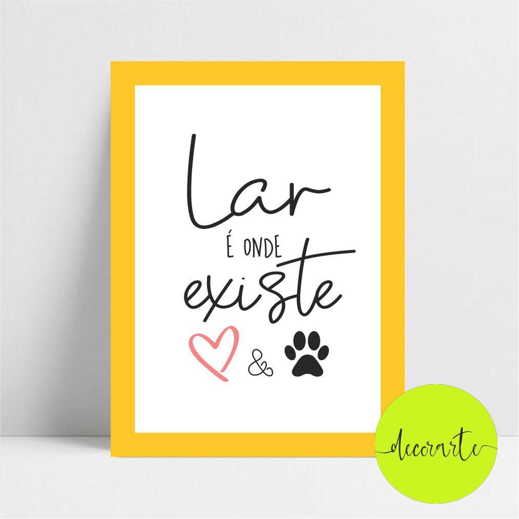 Lar é Onde Existe Amor E Cachorro