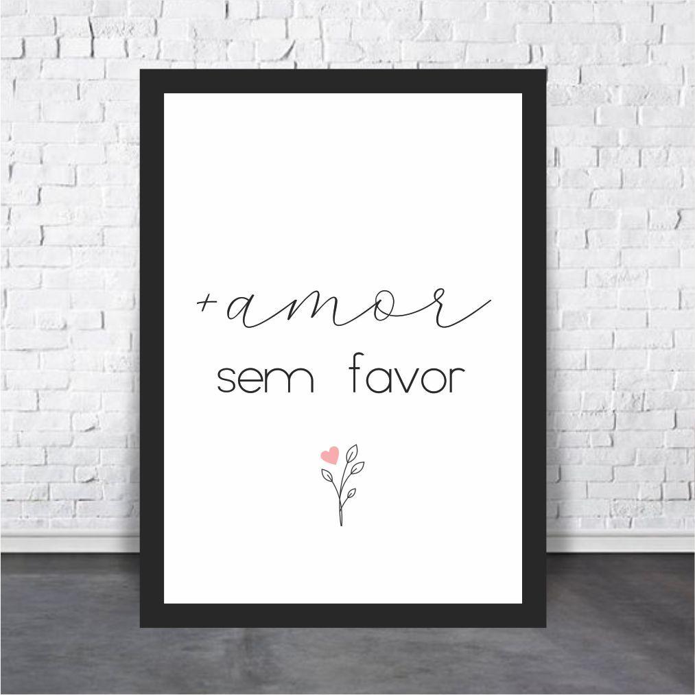 Mais Amor Sem Favor