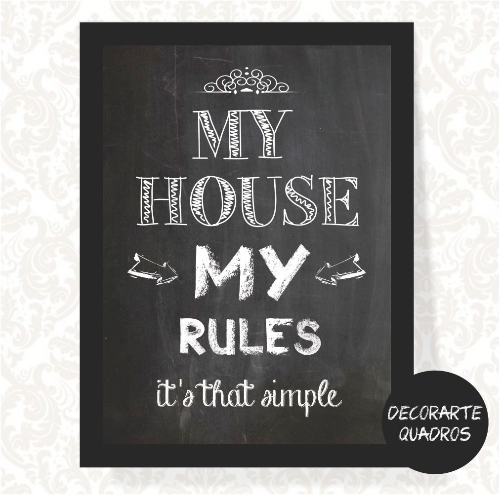 My House My Rules