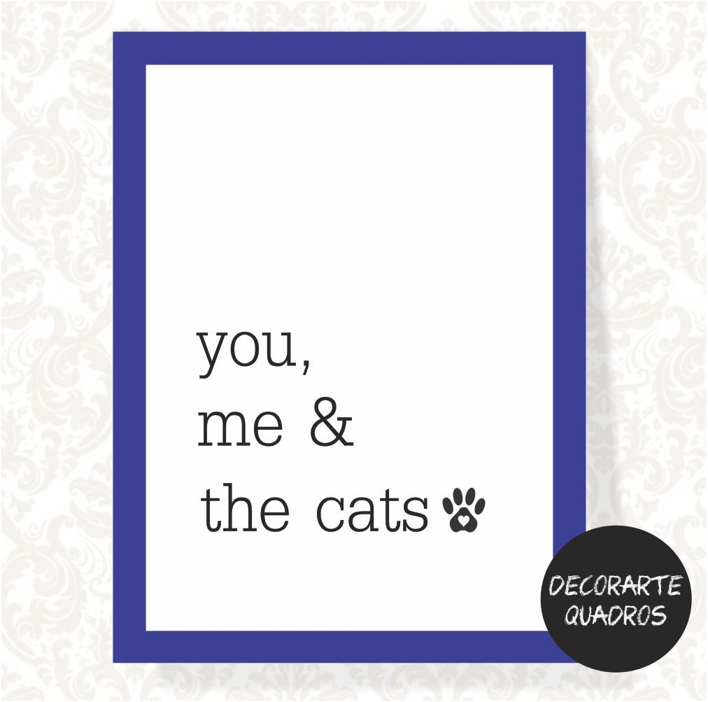you me & the cats