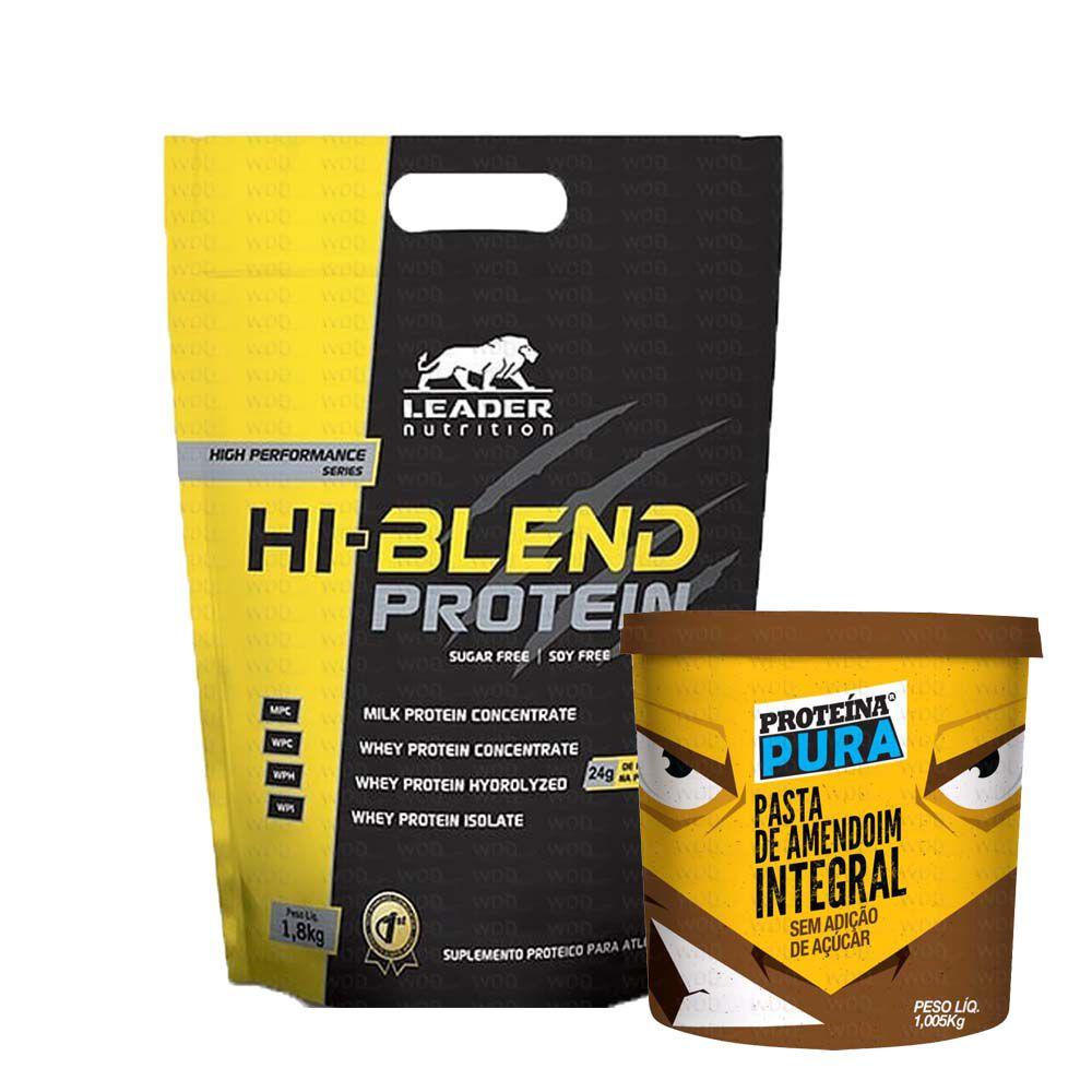 Kit Hi-Blend Protein 1,8kg Leader Nutrition +  Pasta de Amendoim Integral 1,005kg Netto Alimentos