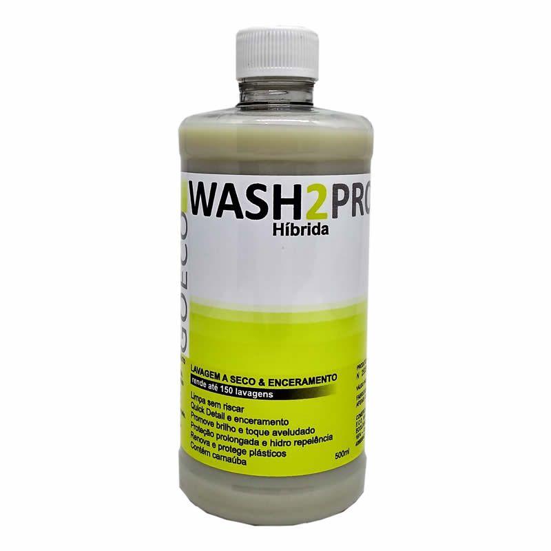 Wash2Pro Cera Híbrida e Lavagem Ecologica 500ML - Go Eco Wash