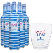 Compre 6 Vinhos Rosé Piscine e Ganhe Balde de Gelo