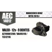 Motor de arranque MERCEDES BENZ Vito 2015 VALEO 12V 9 DENTES A2749061200 VA495110 TLS12116 AEC14012
