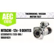 Motor de arranque Thermoking Nissan Motor TD27 HITACHI 12V 9 DENTES LE13050111  S13 106 S13106 98601031 AEC17015