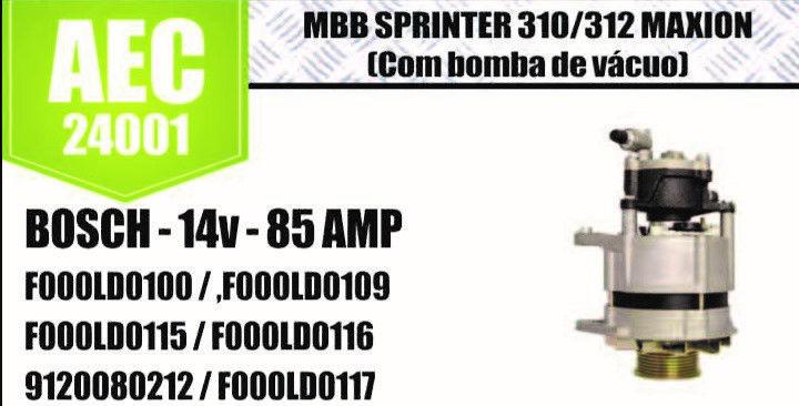ALTERNADOR MBB SPRINTER 310 312 MAXION COM BOMBA A VACUO BOSCH 14V 85 AMP F000LD100 F000LD109 F000LD115 F000LD116 91200802 AEC24001
