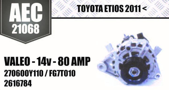 Alternador Toyota Etios 2011 Valeo 14 V 80 Amp 270600Y110 FG7T010 2616784 AEC21068