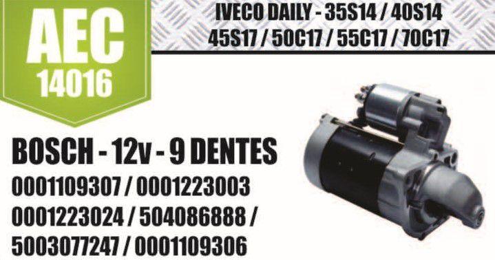 Motor de arranque IVECO DAILY  35s14 MITSUBICHI RENAULT BOSCH 12V 9 D 2994100 500307724 504086888 504201467 69502571 500189990 7700377051 0001109306 07 0001109371 75 8013011 E 20531ZM D 20198 AEC14016