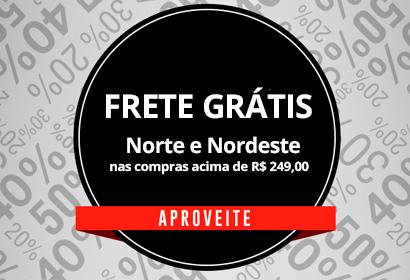 Frete Grátis Norte e Nordeste nas compras acima de R$ 249,00
