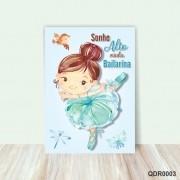 Quadro Decorativo Bebê Infantil Sonhe Alto Minha Bailarina