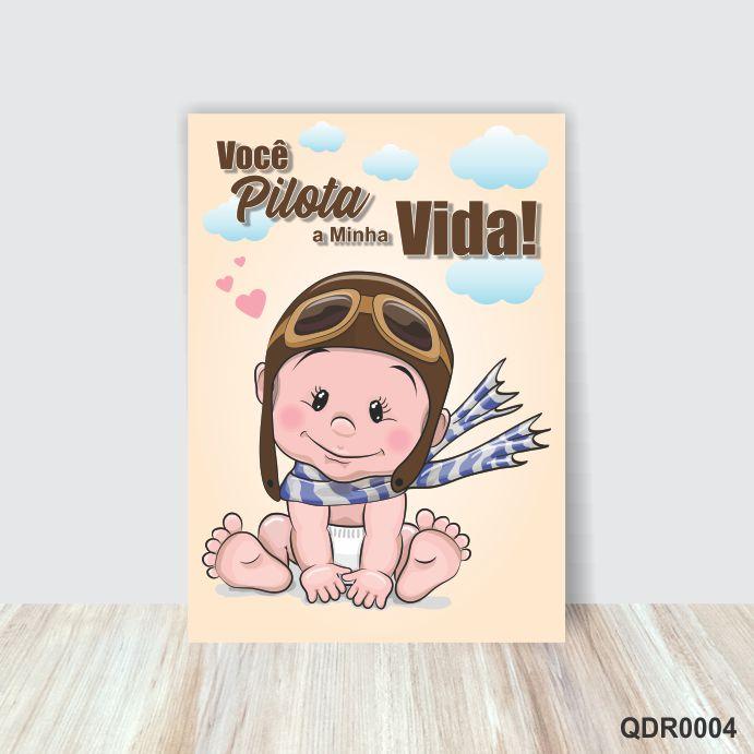 Quadro Decorativo Infantil Bebê Você Pilota a Minha Vida