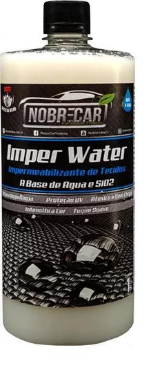 Impermeabilizante de Tecido Base D'Água e SIO2 Imper Water NOBRE CAR 1L