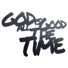 Frase Decorativa God Is Good All The MDF Preto 60x45cm