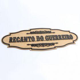 Placa Recanto Do Guerreiro Quadro Madeira Letras Pretas