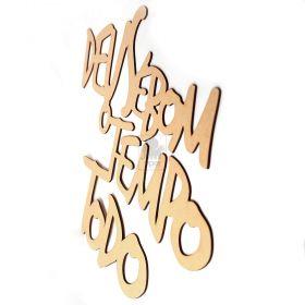 Quadro Decorativo Em Mdf 60cm Frase Deus e Bom O Tempo Todo MDF cru - Yper Criativo