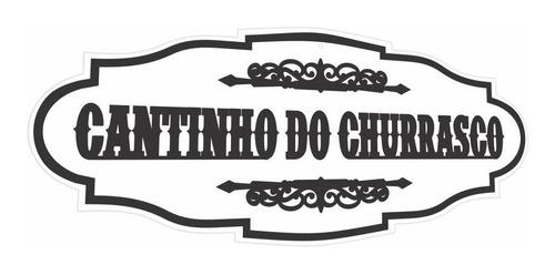 Placa Decorativa Cantinho Do Churrasco Branco 60cm