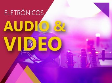 Eletrônicos, Áudio e Vídeo