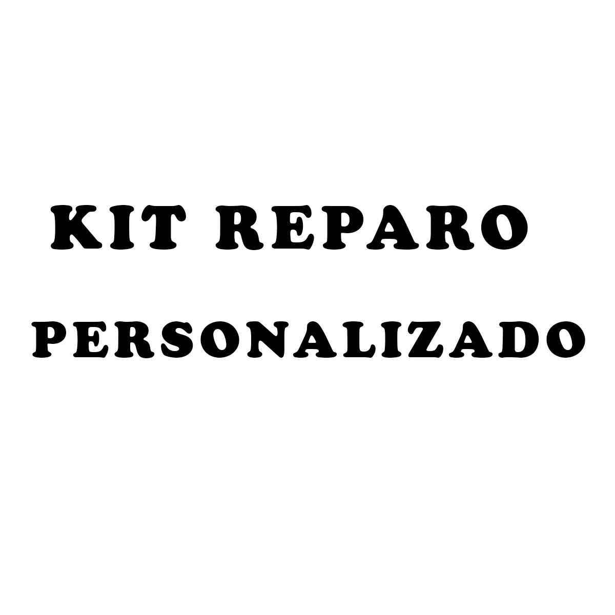 KIT reparo personalizado.