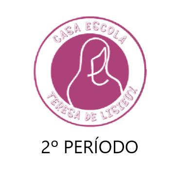 Casa Escola Teresa de Lisieux - 2º Período